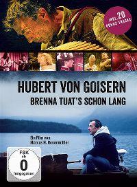 Cover Hubert von Goisern - Brenna tuat's schon lang [DVD]